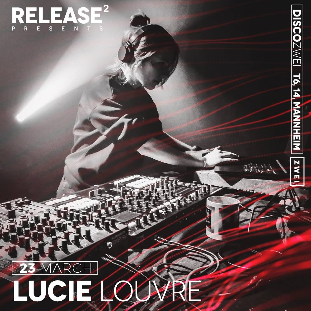 Lucie Louvre Release2 Disko Zwei Mannheim